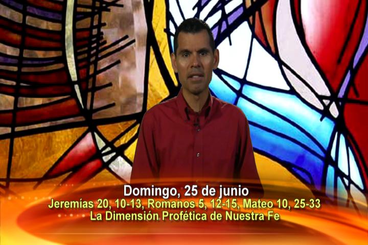 Artwork for Domingo, 25 de junio de 2017 Tema de hoy: La Dimension Profetica de Nuestra Fe