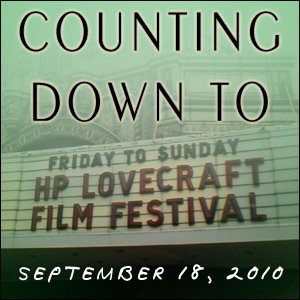 Countdown to the HP Lovecraft Film Festival #1