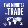 Artwork for Two Minutes in Trade - New Tariffs Coming in September