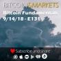 Artwork for Bitcoin Price and Fundamentals Analysis - 9/14/2018 - E131