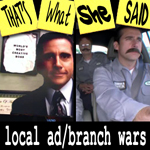 "Episode # 32 -- ""Local Ad"" and ""Branch Wars"""