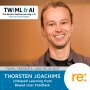 Artwork for Unbiased Learning from Biased User Feedback with Thorsten Joachims - TWiML Talk #207