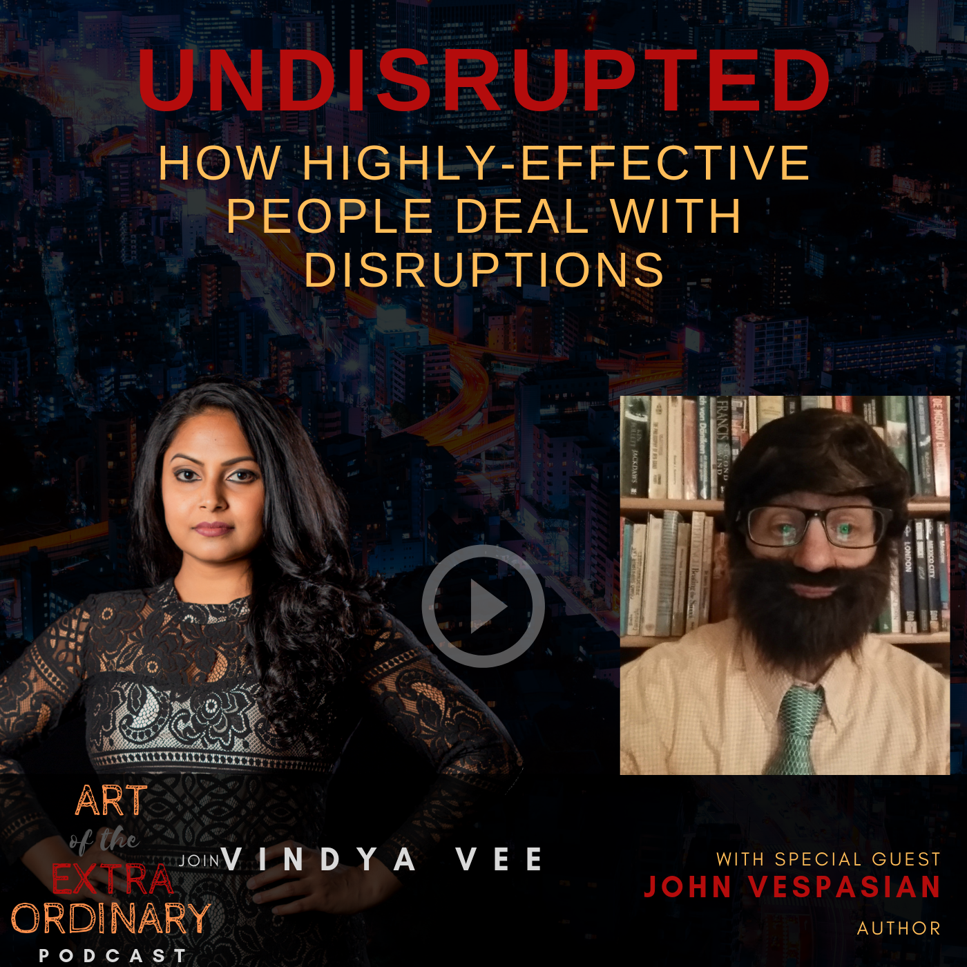 Undisrupted: How highly-effective people deal with disruptions show art