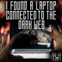 Artwork for I Found a Laptop Connected to the Deep Web