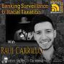Artwork for Banking Surveillance & Racial Taxation with Raúl Carrillo
