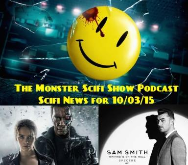 The Monster Scifi Show Podcast - Scifi News for 10/03/15
