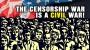 Artwork for The censorship WAR is a CIVIL WAR!