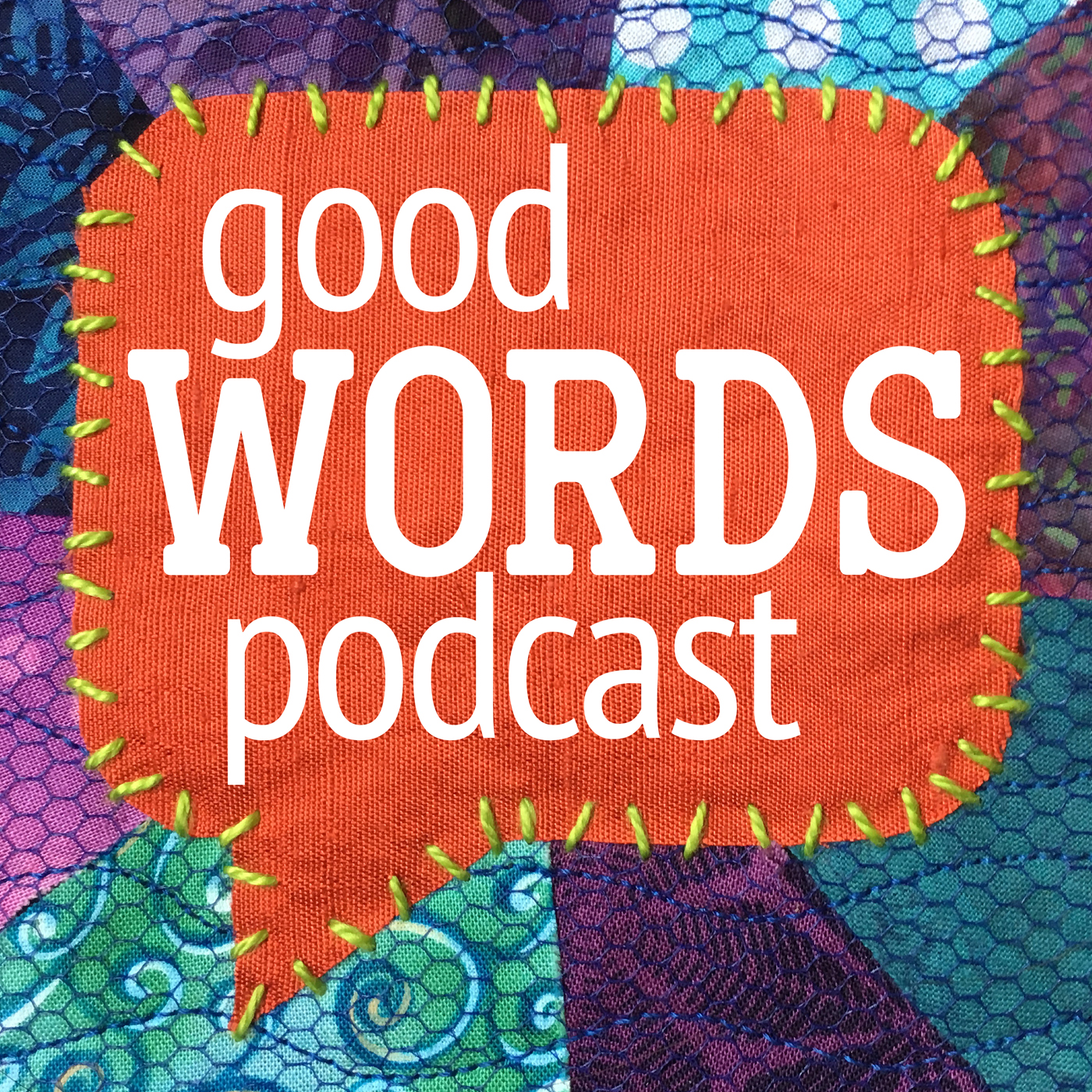 The Good Words Podcast show art