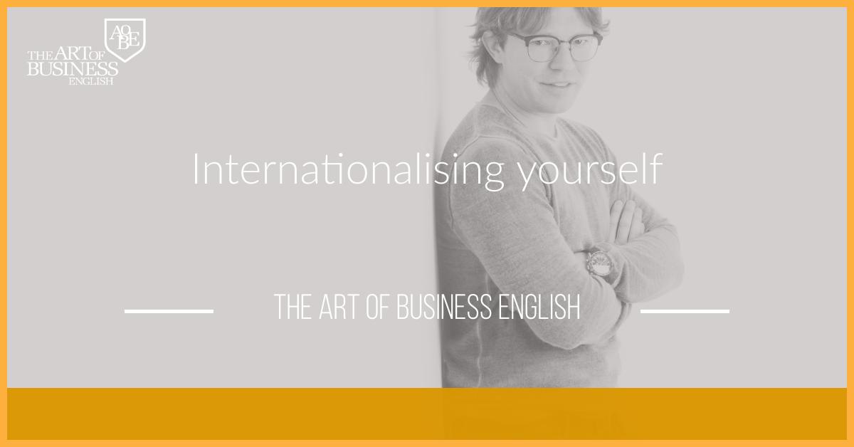 Internationalising yourself