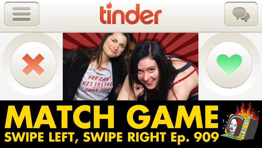 Swipe Left, Swipe Right w/ Andrea Allan & Emily Lubin - Ep. 909 (TINDER, SEX, DATING)