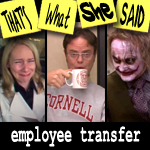 "Episode # 53 -- ""Employee Transfer"" (10/30/08)"