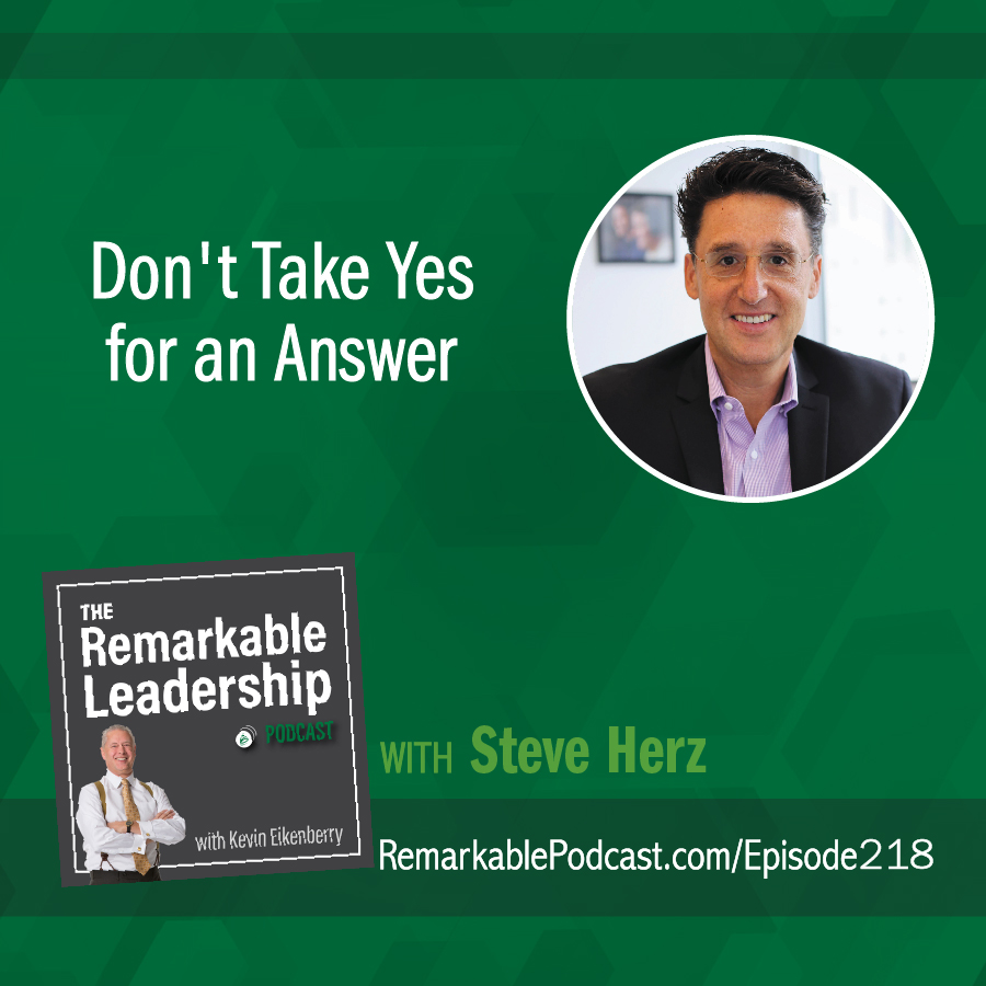 Don't Take Yes For an Answer with Steve Herz show art