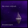 Artwork for 11. I'll Bring You When My Lifeboat Sails Through the Night [Dreamscapes]