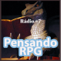 Artwork for Pensando RPG Rádio #007 - Itens Mágicos e Artefatos