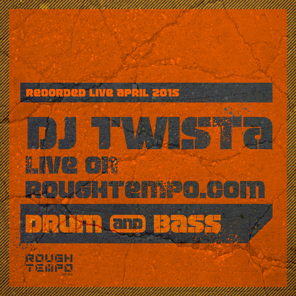 Dj Twista - Rough Tempo - April 2015