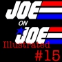 Artwork for Joe on Joe Illustrated Issue #15