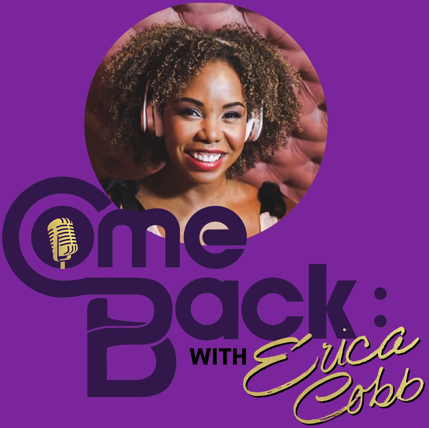 Artwork for (Trailer 3) Comeback with Erica Cobb