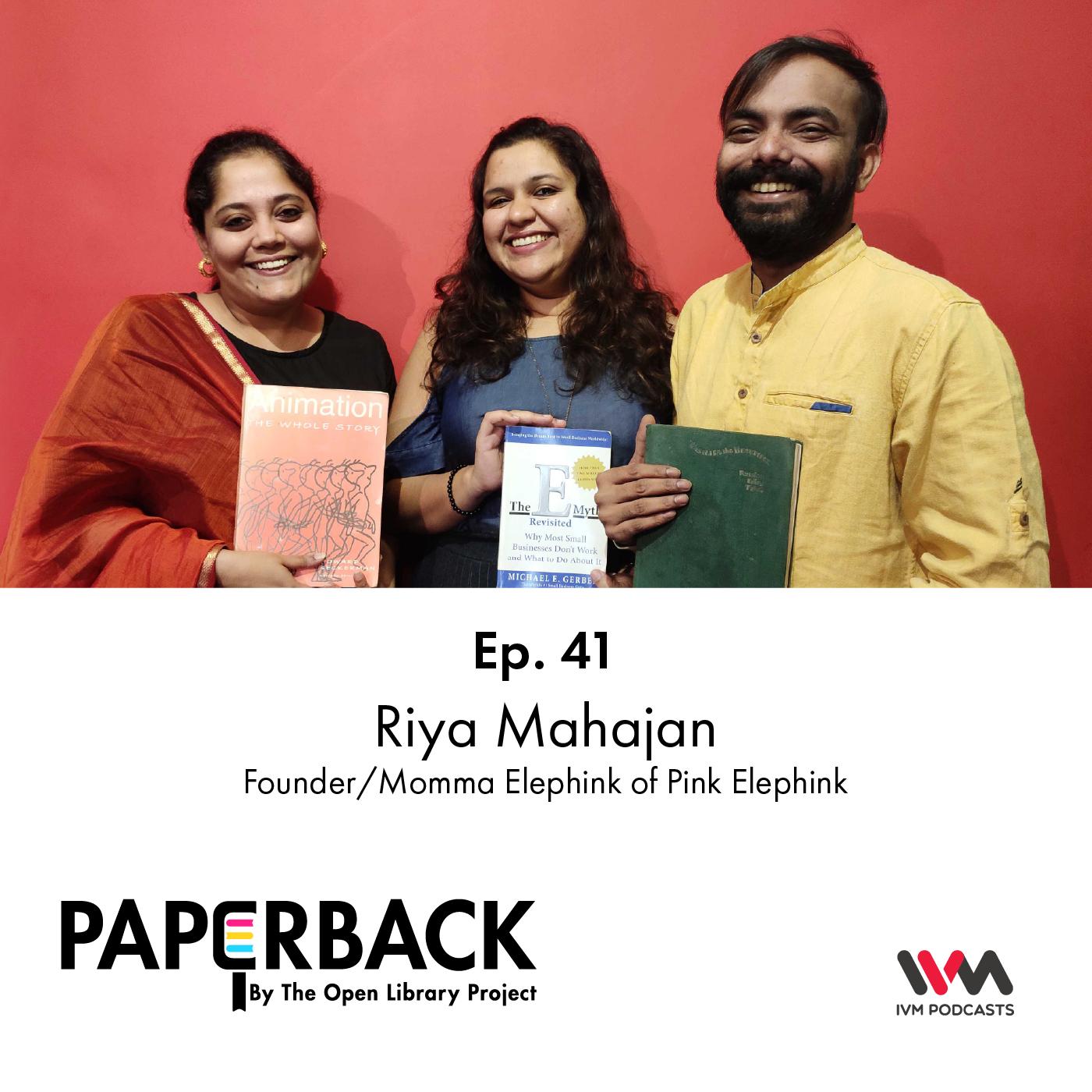 Ep. 41: Riya Mahajan