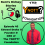 Artwork for Episode 45: Edward Drake II, Founder and CEO of The YNOTT? Foundation