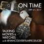 Artwork for Talking Movies and Watches with @VancouverFilmProducer