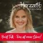 Artwork for #75 Heart Talk - Das ist mein Leben! Setze deine Schwingung nach oben!