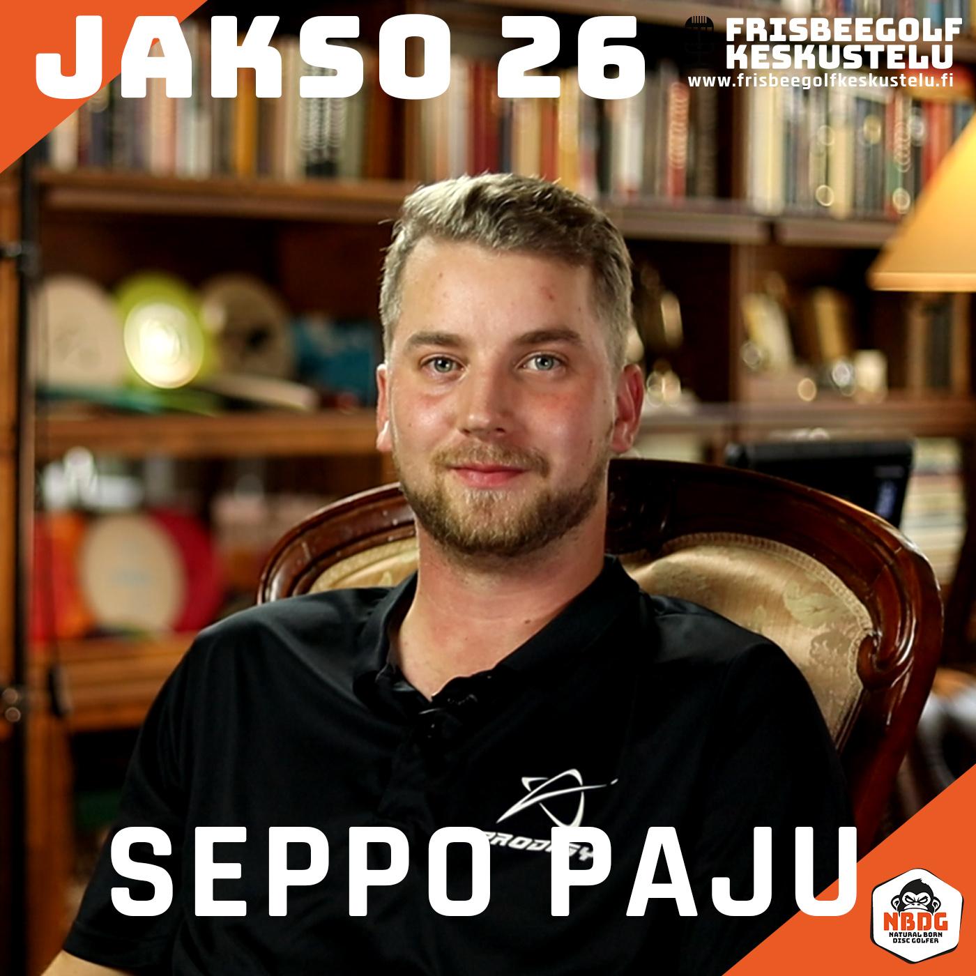Frisbeegolfkeskustelu jakso #26 - vieraana Seppo Paju