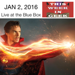 This Week in Geek LIVE at the Blue Box Cafe in Elgin, IL January 2, 2016.