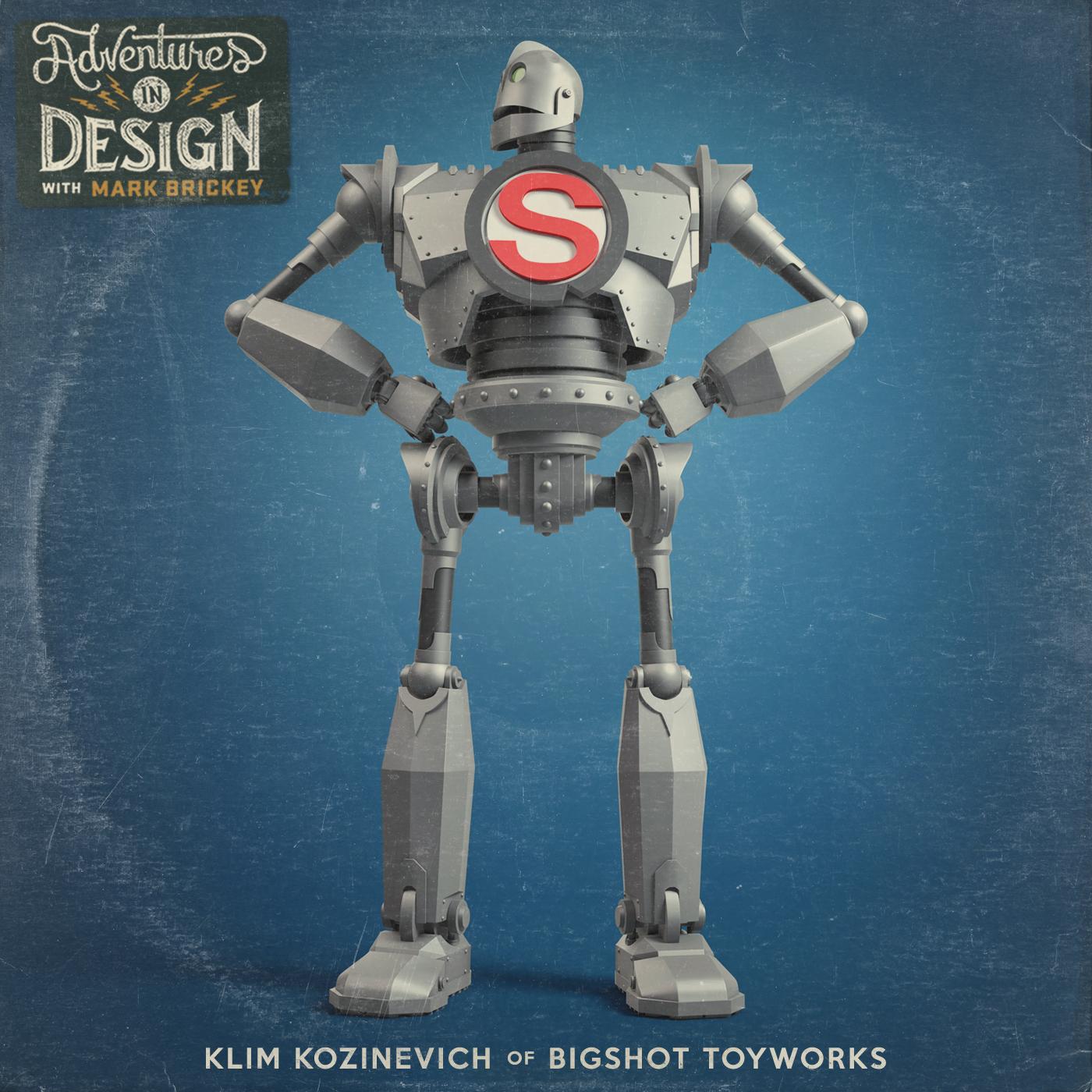 402 - Klim Kozinevich of Bigshot Toyworks
