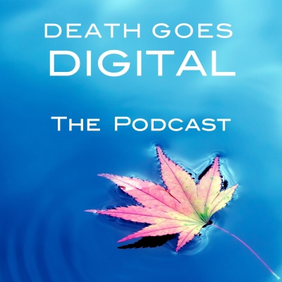 The Death Goes Digital Podcast show image