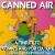 Canned Air #317 90's Afternoon Commercial Break! show art