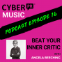 Artwork for Beat Your Inner Critic with Angela Beeching