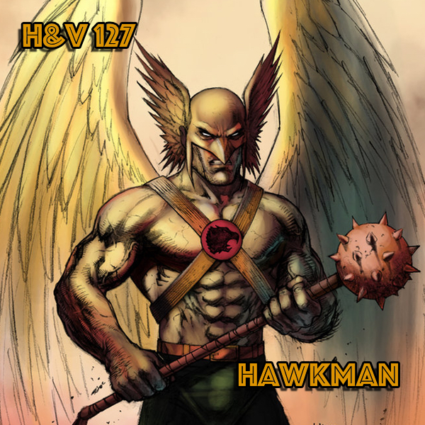 127: Hawkman with Chris Elvins