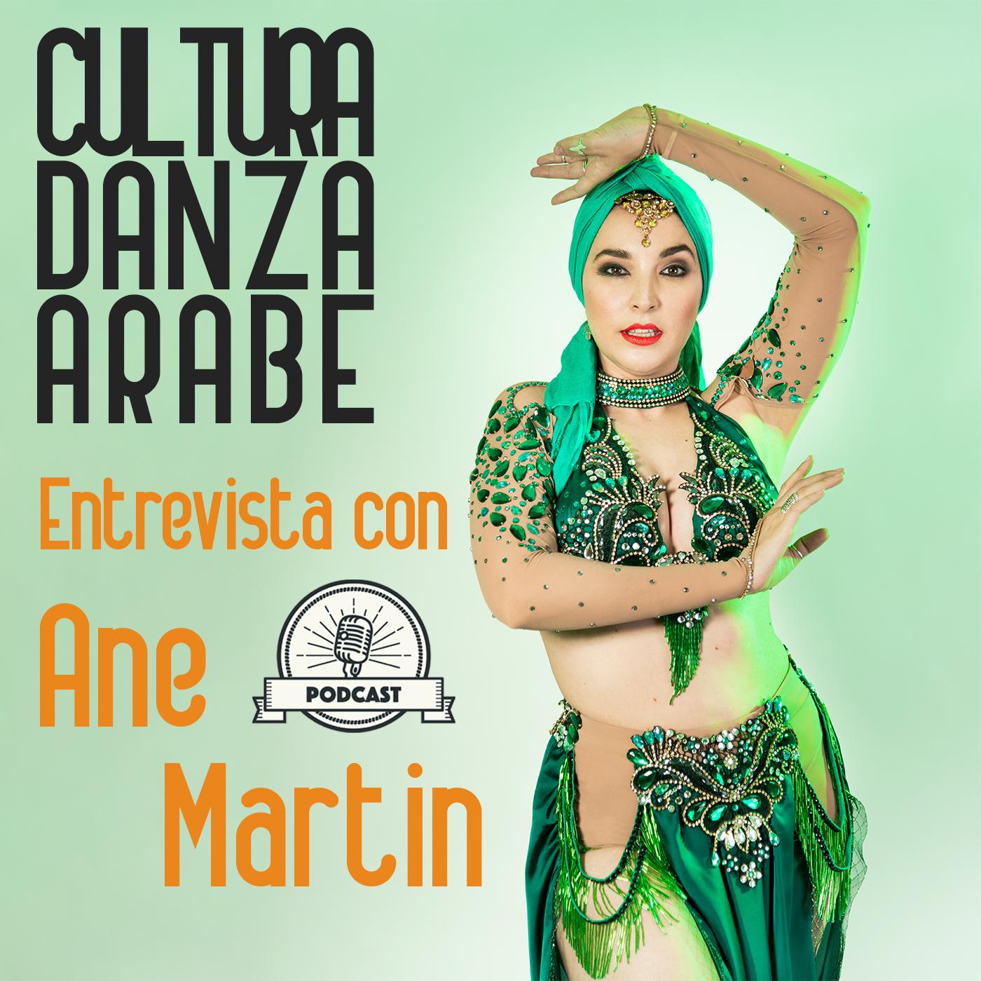 #47 Entrevista con Ane Martin - Cultura, danza y anécdotas