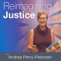 """Artwork for The law, social justice and innovation - Introducing """"Reimagining Justice"""" with host Andrea Perry-Petersen"""