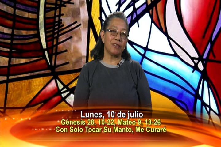 Artwork for Lunes, 10 de julio de 2017 Tema de hoy: CON SÓLO TOCAR SU MANTO, ME CURARÉ