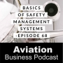 Artwork for Episode 68: Basics of Safety Management Systems