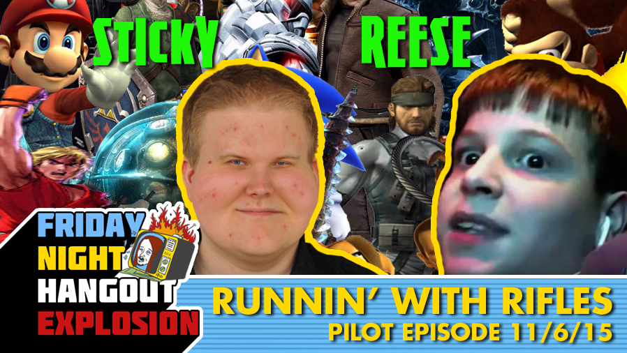 Runnin' With Rifles Pilot Episode - FRIDAY NIGHT HANGOUT EXPLOSION (11-6-15)