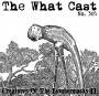 Artwork for The What Cast #305 - Creatures Of The Lumberwoods II