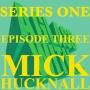 Artwork for S1 EP3: MICK HUCKNALL