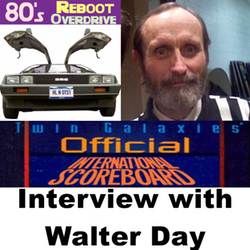 Walter Day Interview - 80's Reboot Overdrive