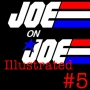 Artwork for Joe on Joe Illustrated Issue #5