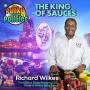 Artwork for The King Of Sauces w/Richard Wilkes | The Funky Politics | KUDZUKIAN