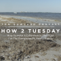 Artwork for HOW 2 TUESDAY #10 - How You Can Make A Difference In The Fight For The Everglades - Feat. Benny Blanco