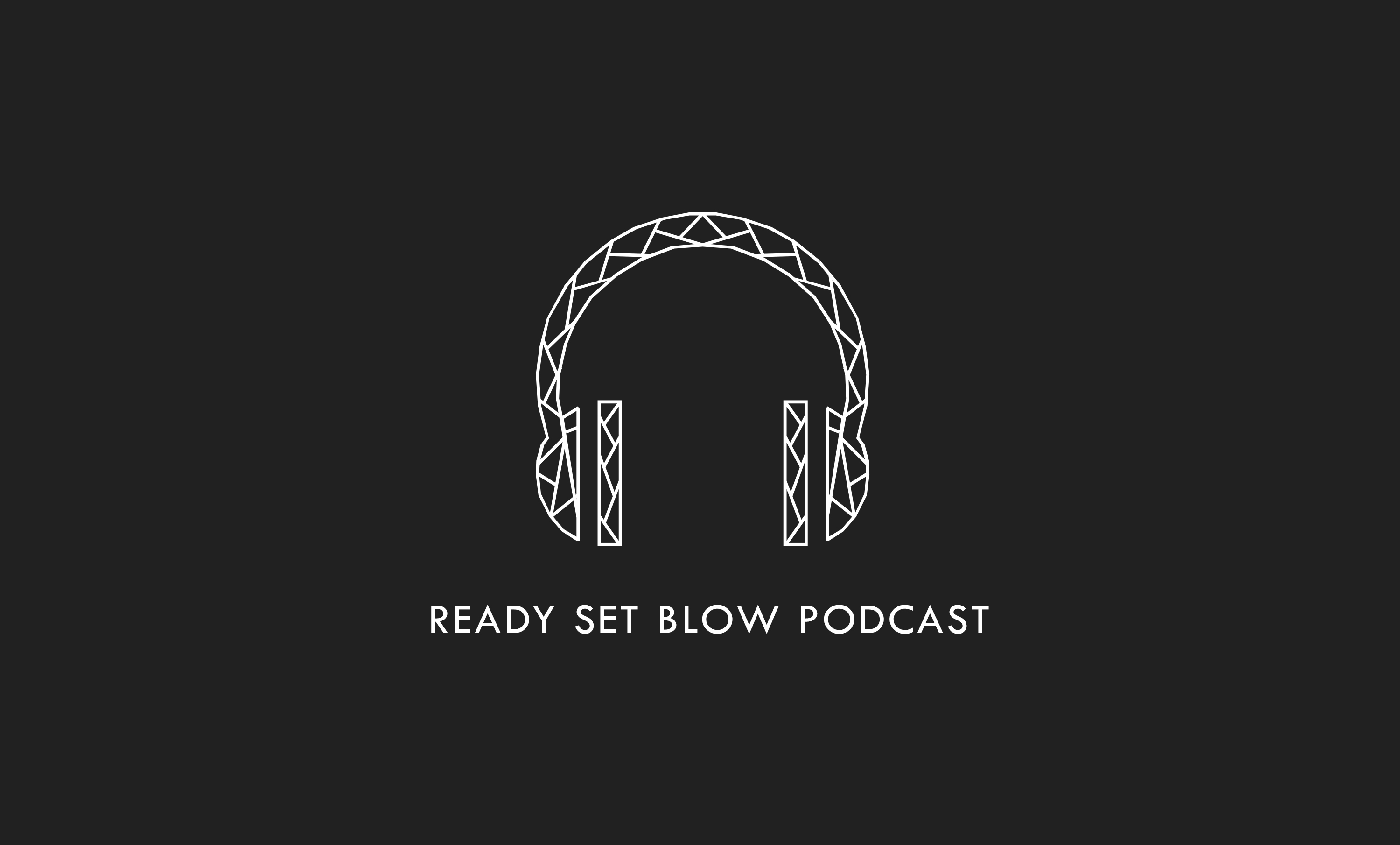 Artwork for Ready Set Blow - Ep. 5