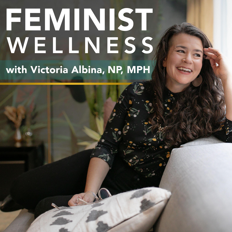 Feminist Wellness show art