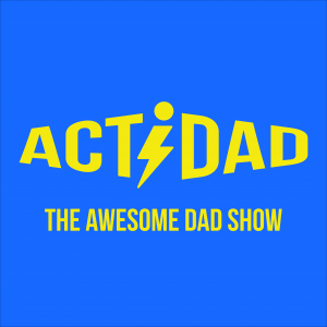 Actidad: The Awesome Dad Show