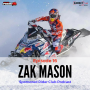 Artwork for #16 - Zak Mason talks snocross, Team LaVallee, and being a factory Polaris sponsored rider