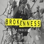Artwork for Brokenness… A Process