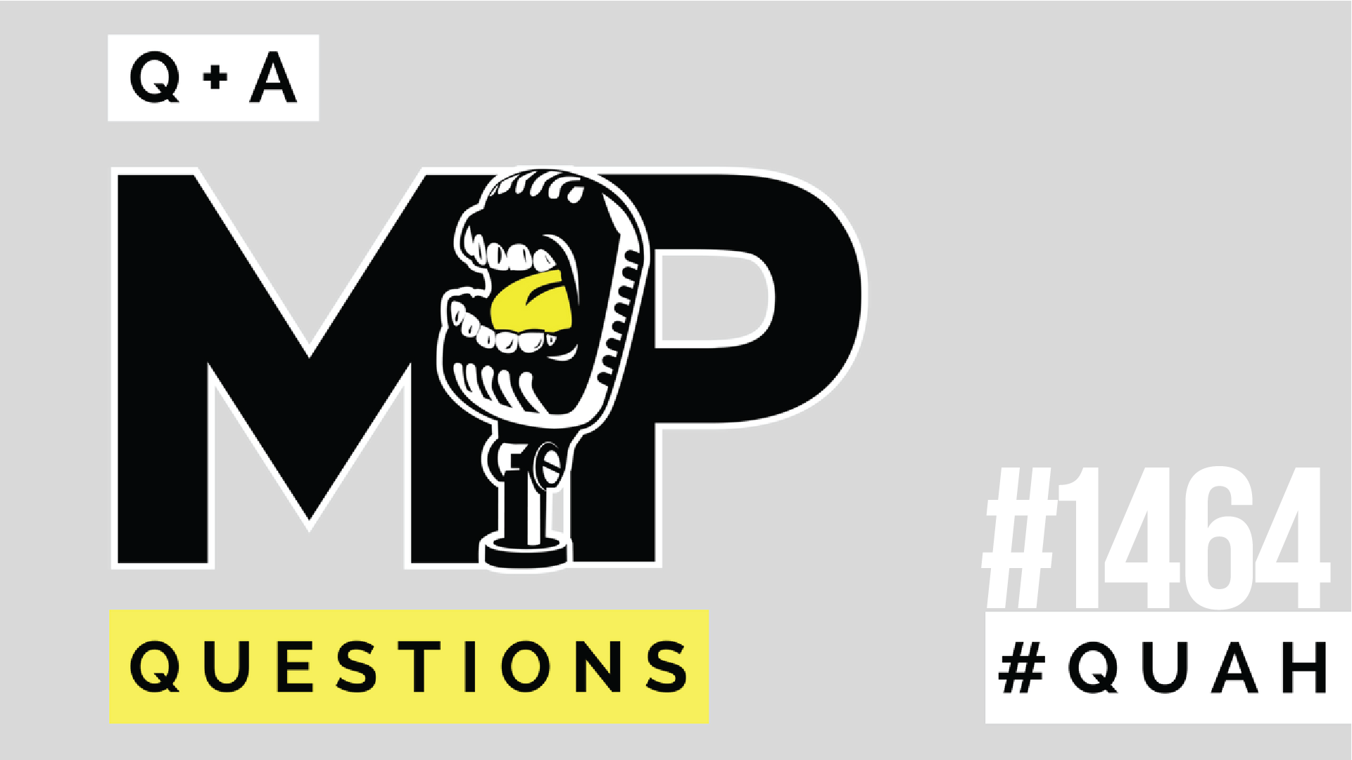 1464: Listener Live Q&A