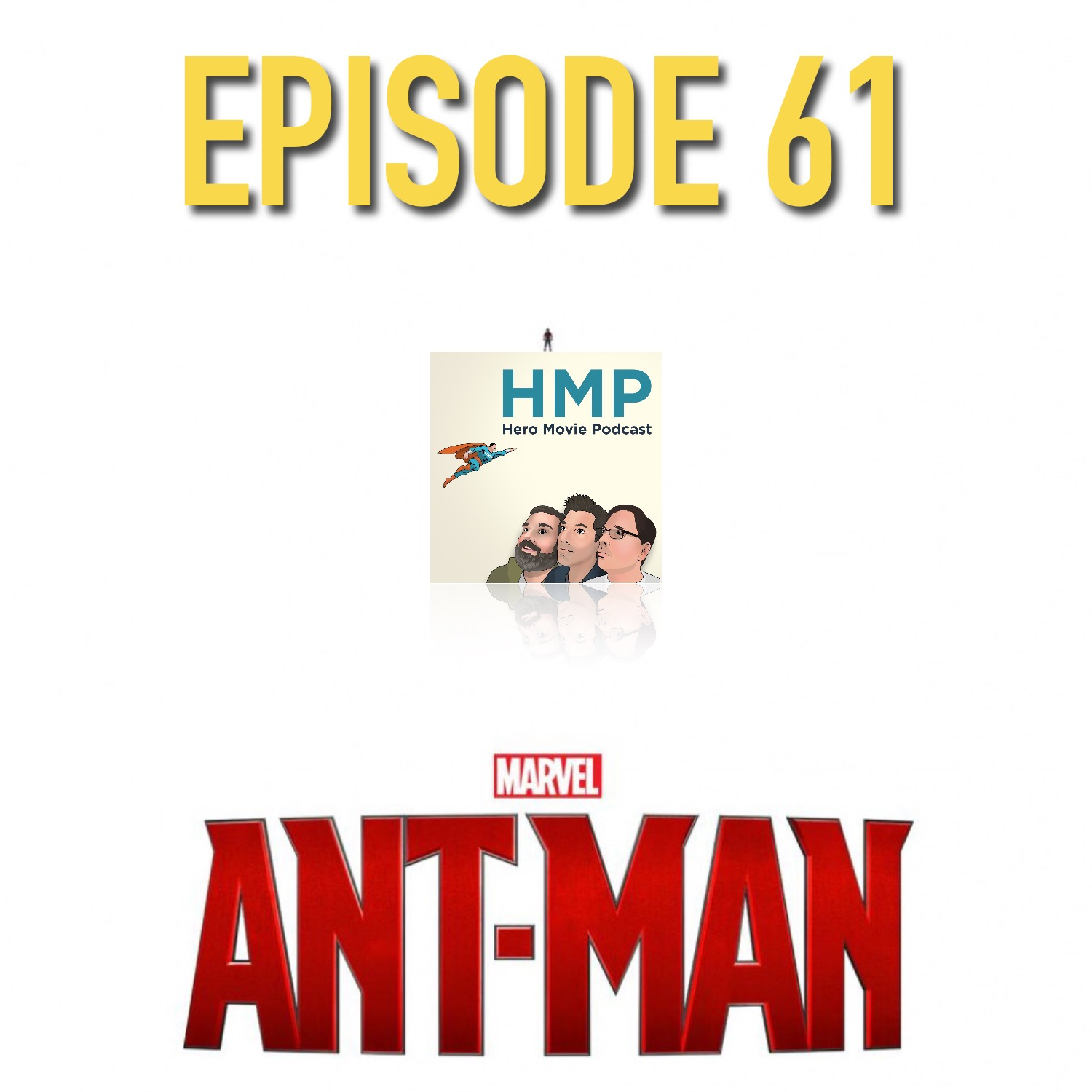 Episode 62- Ant-Man